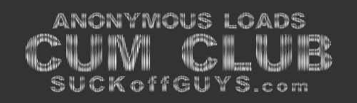 SUCkoffGUYS.com's Cum Club
